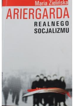 Ariergarda realnego socjalizmu