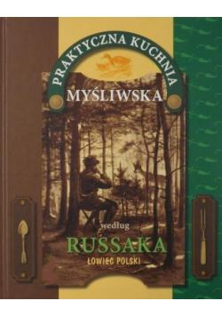 Praktyczna kuchnia myśliwska według Russaka