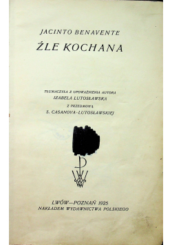 Źle kochana 1925 r.