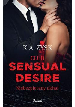 Club sensual desire. Niebezpieczny układ