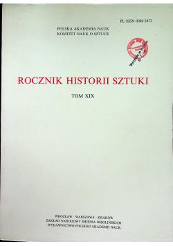 Rocznik historii sztuki tom XIX