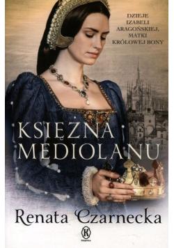 Dzieje Izabeli Aragońskiej Księżna Mediolanu