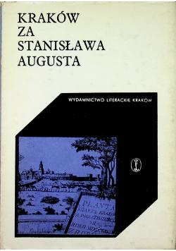 Kraków za Stanisława Augusta