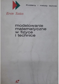 Modelowanie matematyczne w fizyce i technice