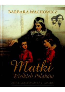 Matki wielkich Polaków