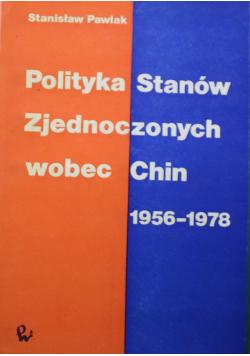 Polityka Stanów Zjednoczonych wobec Chin  1956 - 1978
