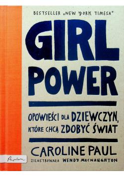 Girl Power Opowieści dla dziewczyn które chcą zdobyć świat