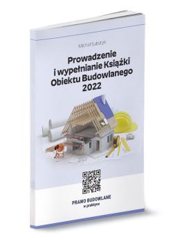 Prowadzenie i wypełnianie Książki Obiektu Budowlanego 2022