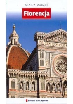 Florencja Miasta marzeń