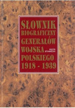 Słownik biograficzny generałów wojska Polskiego 1918  1939