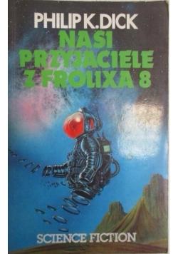 Nasi przyjaciele z Frolixa 8