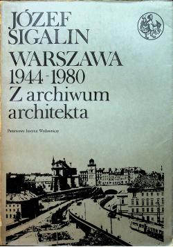 Warszawa 1944 1980  Z archiwum architekta
