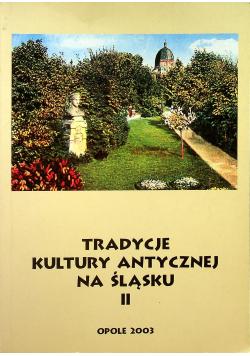 Tradycje kultury antycznej  na Śląsku II