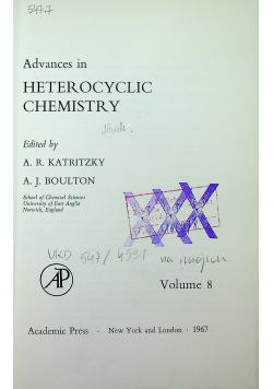 Advances in heterocyclic chemistry Volume 8