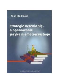 Strategia uczenia się a opanowanie języka niemacierzystego