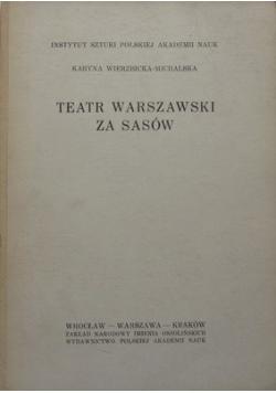 Teatr Warszawski za Sasów