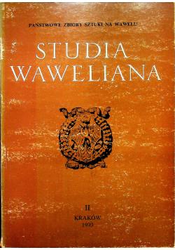 Studia Waweliana II