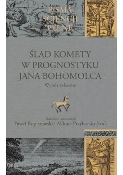 Ślad komety w Prognostyku Jana Bohomolca