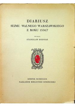 Diariusz sejmu walnego warszawskiego z roku 1556/71939r