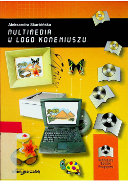 Multimedia w Logo Komeniuszu próby edukacyjnych zastosowań