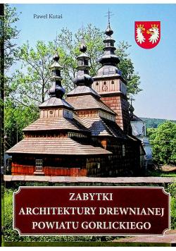 Zabytki architektury drewnianej powiatu gorlickiego