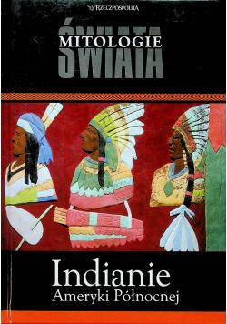 Mitologie świata Indianie Ameryki Północnej