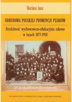 Odbudowa polskiej prowincji pijarów autograf Ausz