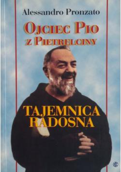 Ojciec Pio z Pietrelciny Tajemnica Radosna