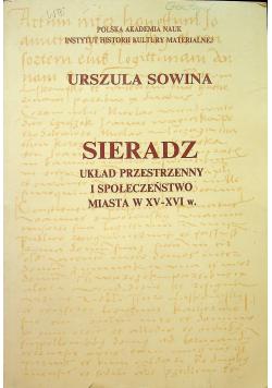 Sieradz układ przestrzenny i społeczeństwo miasta w XV - XVI w