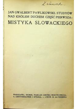 Mistyka Słowackiego 1909 r.