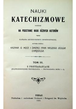 Nauki Katechizmowe Tom III 1909 r.