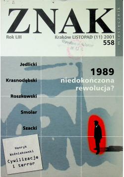 Znak nr 558 1989 niedokończona rewolucja