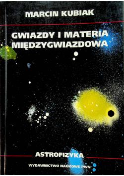 Gwiazdy i materia międzygwiezdna