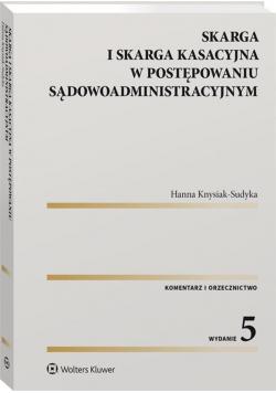 Skarga i skarga kasacyjna w post. sądowoadministr.