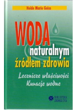 Woda naturalna źródłem zdrowia