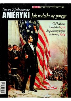 Stany Zjednoczone Ameryki Jak rodziła się potęga