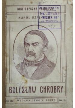 Bolesław Chrobry 1915 r.