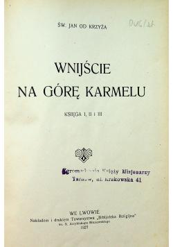 Wnijście na Górę Karmelu 1927 r.