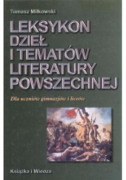 Leksykon dzieł i tematów literatury powszechnej Dla uczniów gimnazjów i liceów