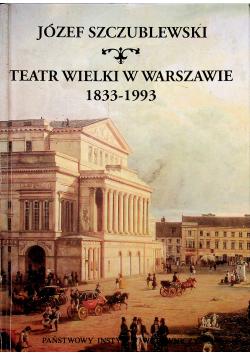 Teatr wielki w Warszawie 1833 1993