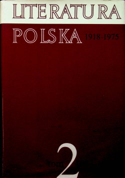 Literatura Polska  1933 - 1944 tom 2