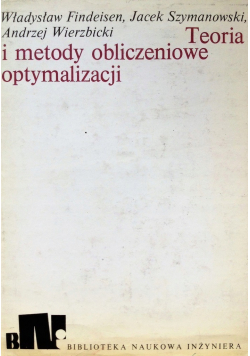 Teoria i metody obliczeniowe optymalizacji