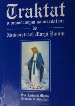 Traktat w prawdziwym naborzeństwie do Najświętszej Maryi Panny