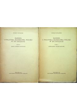Handel i polityka handlowa Polski w XVI stuleciu 2 tomy