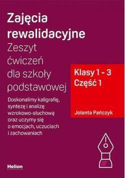 Zajęcia rewalidacyjne. Zeszyt ćw. SP 1-3 cz.1