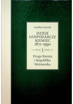 Dzieje gospodarcze Niemiec 1871-1990 tom 1