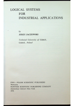 Logical systems for industrial applications