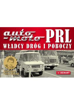 Auto Moto PRL Władcy dróg i poboczy