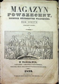 Magazyn powszechny rok szósty 1839r