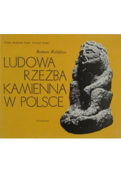 Ludowa rzeźba kamienna w Polsce